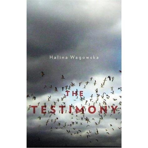 The Testimony Halina Wagowska